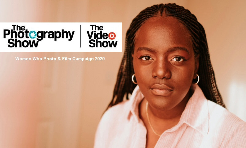 The Photography & Video Show announces  Women Who Photo & Film campaign 2020